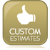 Custom Estimates